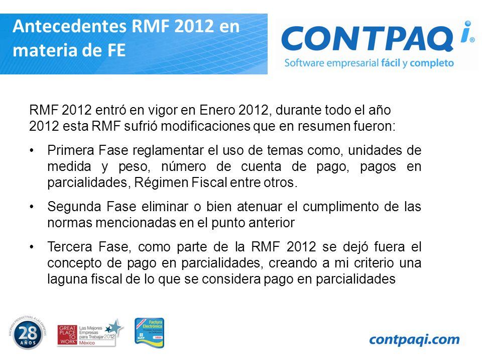Antecedentes RMF 2012 en materia de FE