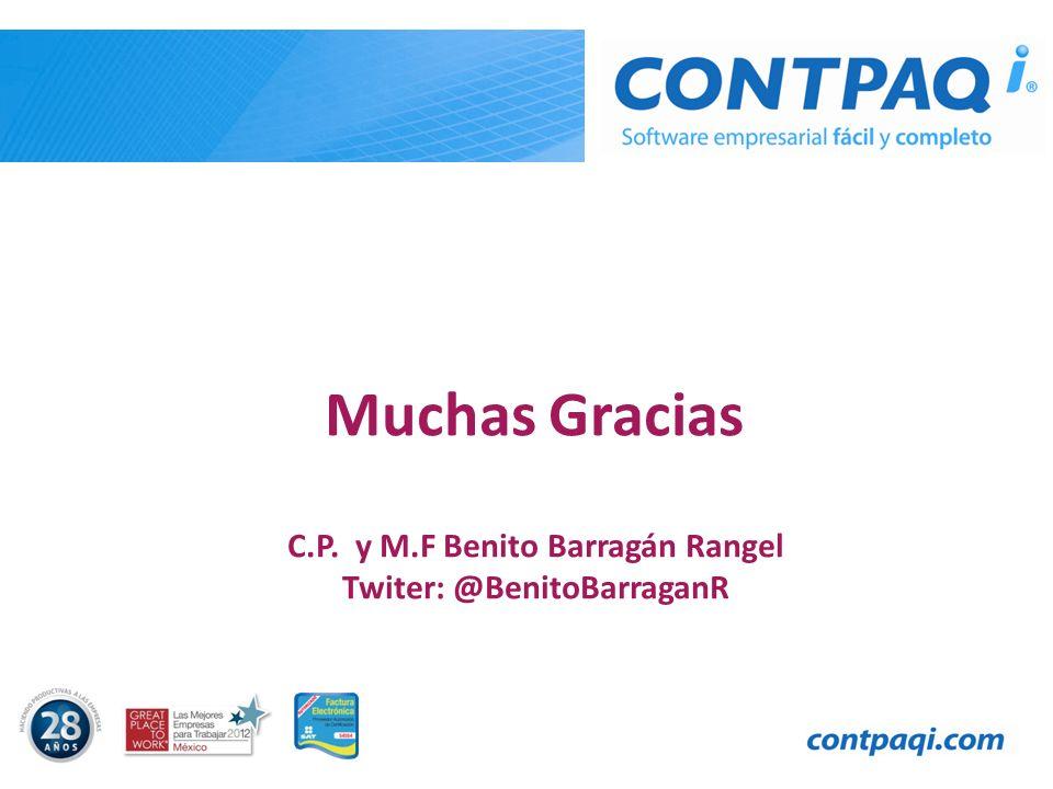 C.P. y M.F Benito Barragán Rangel Twiter: @BenitoBarraganR