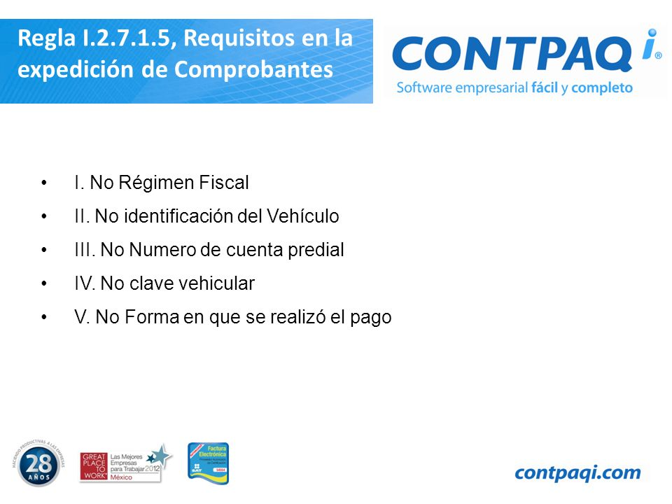 Regla I.2.7.1.5, Requisitos en la expedición de Comprobantes
