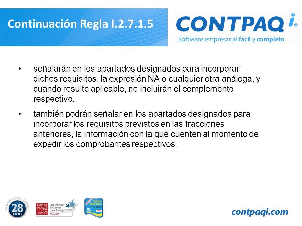 Continuación Regla I.2.7.1.5