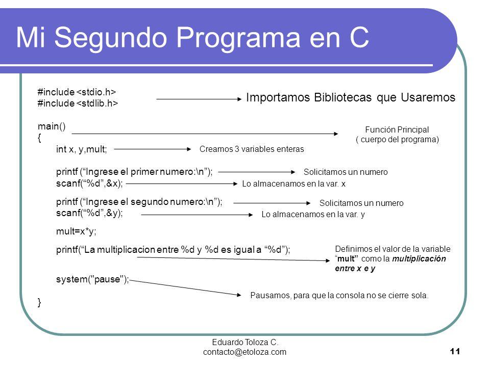 Mi Segundo Programa en C