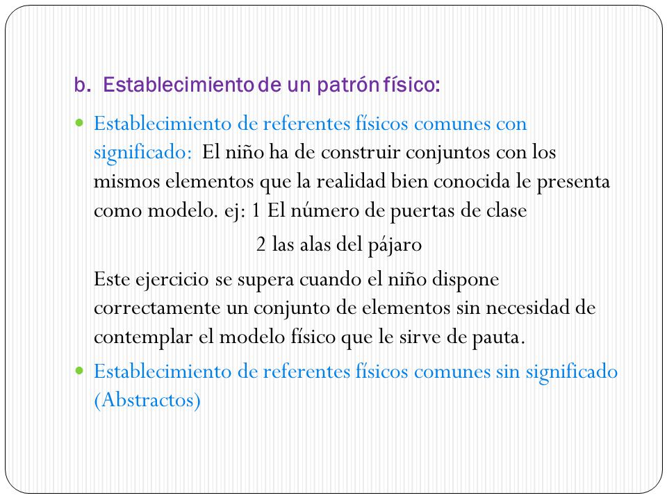 b. Establecimiento de un patrón físico:
