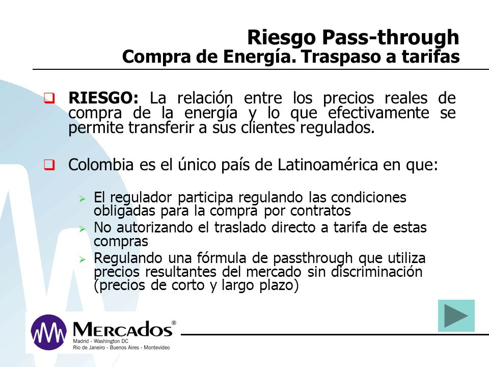 Riesgo Pass-through Compra de Energía. Traspaso a tarifas
