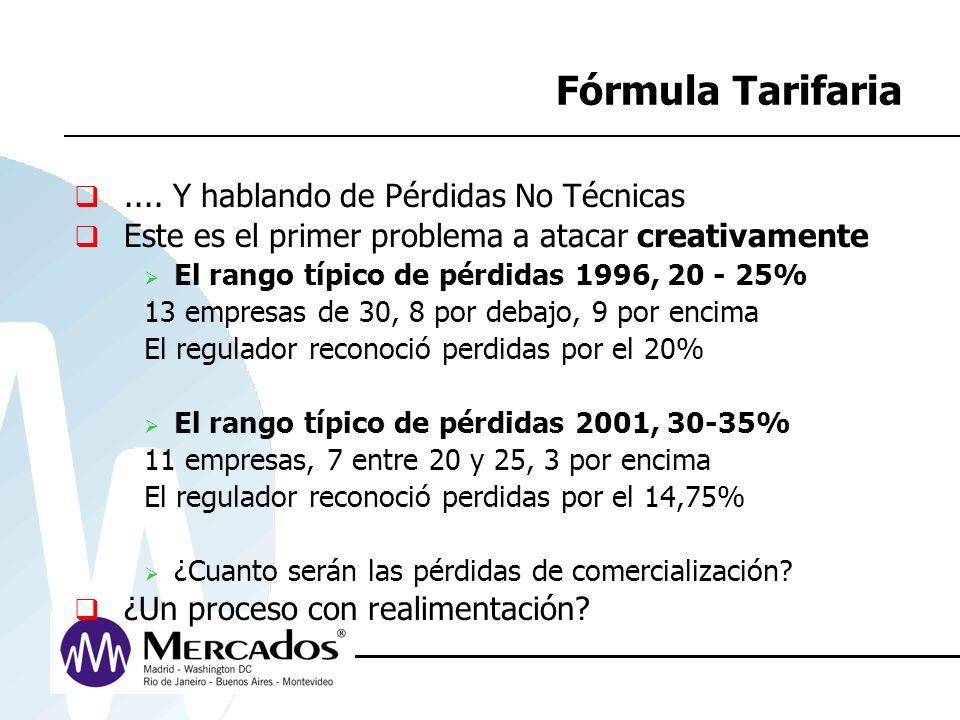 Fórmula Tarifaria .... Y hablando de Pérdidas No Técnicas