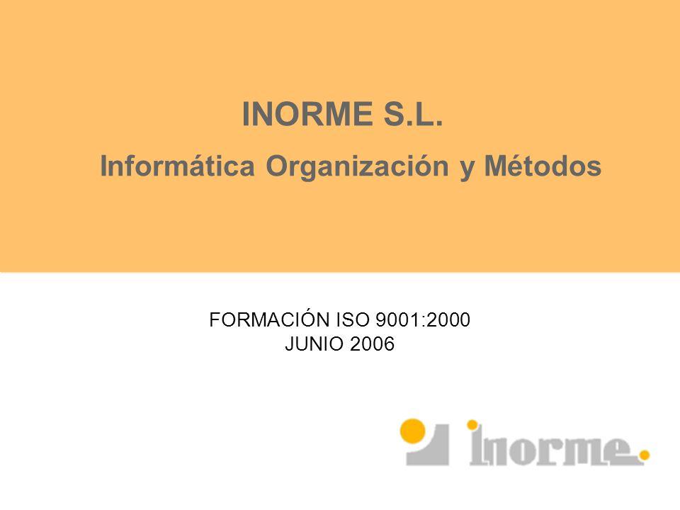 INORME S.L. Informática Organización y Métodos