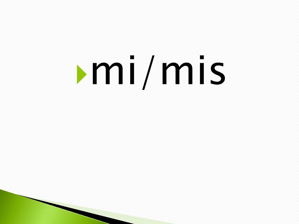 mi/mis