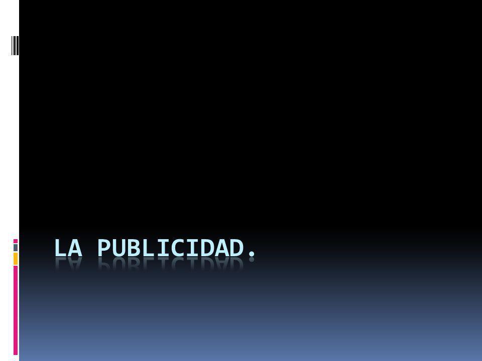 LA PUBLICIDAD.