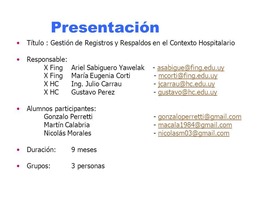 Presentación Título : Gestión de Registros y Respaldos en el Contexto Hospitalario. Responsable: