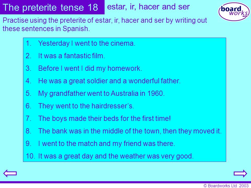 The preterite tense 18 estar, ir, hacer and ser