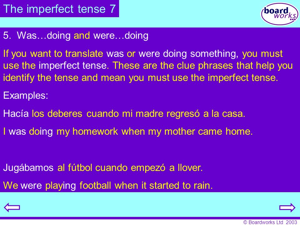 The imperfect tense 7 5. Was…doing and were…doing