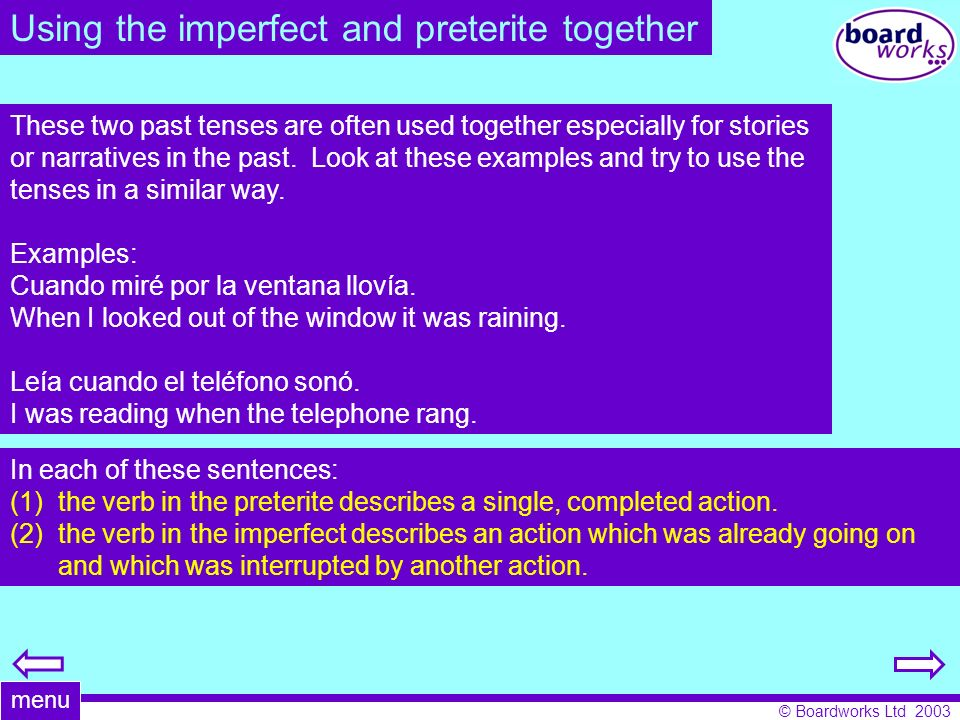 Using the imperfect and preterite together