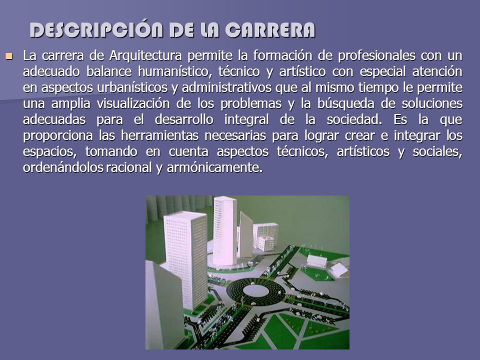 Arquitectura ppt video online descargar for Carrera de arquitectura