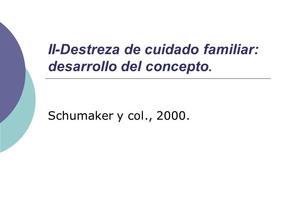 II-Destreza de cuidado familiar: desarrollo del concepto.