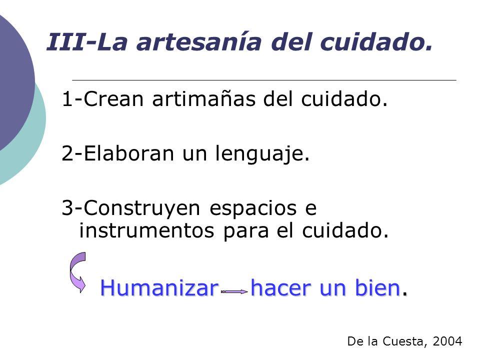 III-La artesanía del cuidado.