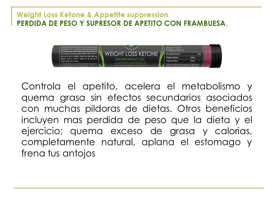 Weight Loss Ketone & Appetite suppression PERDIDA DE PESO Y SUPRESOR DE APETITO CON FRAMBUESA.