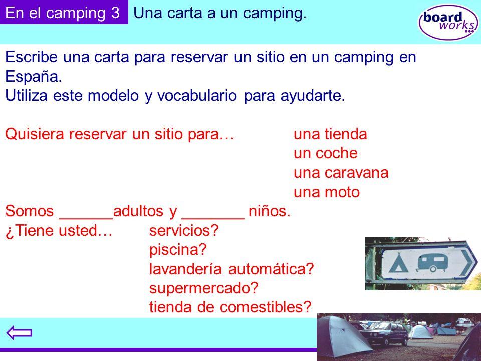 Escribe una carta para reservar un sitio en un camping en España.