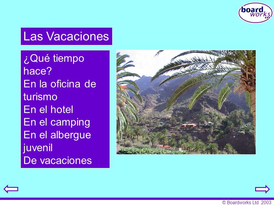 Las Vacaciones ¿Qué tiempo hace En la oficina de turismo En el hotel