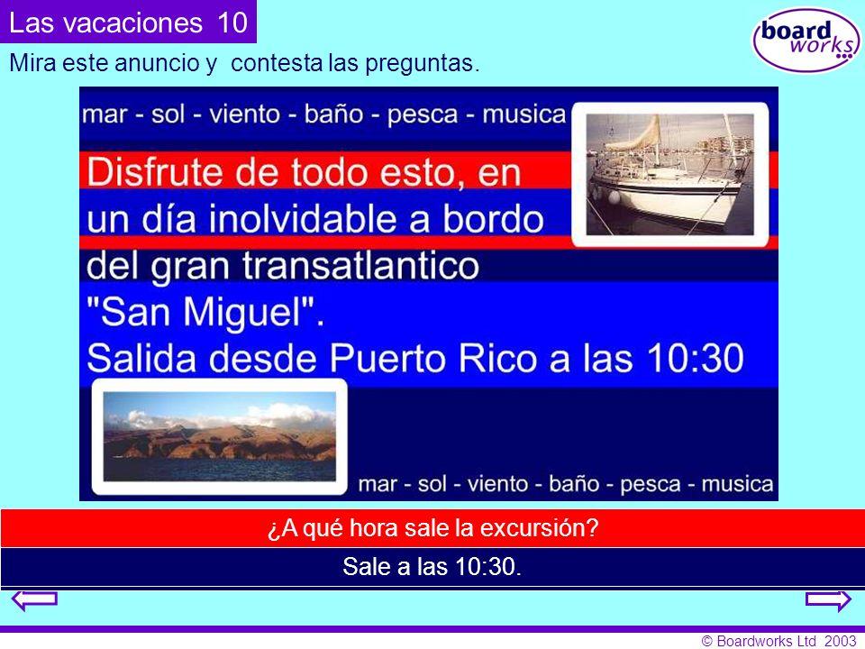 Las vacaciones 10 Mira este anuncio y contesta las preguntas.