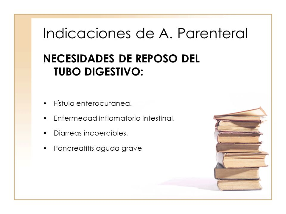Indicaciones de A. Parenteral
