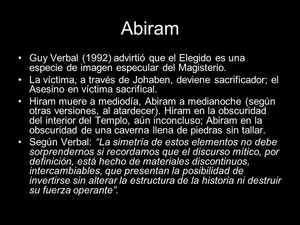 Abiram Guy Verbal (1992) advirtió que el Elegido es una especie de imagen especular del Magisterio.