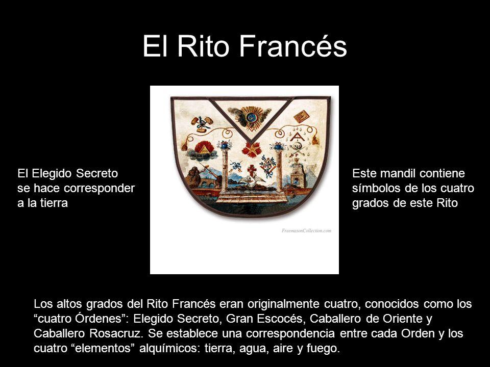 El Rito Francés El Elegido Secreto se hace corresponder a la tierra