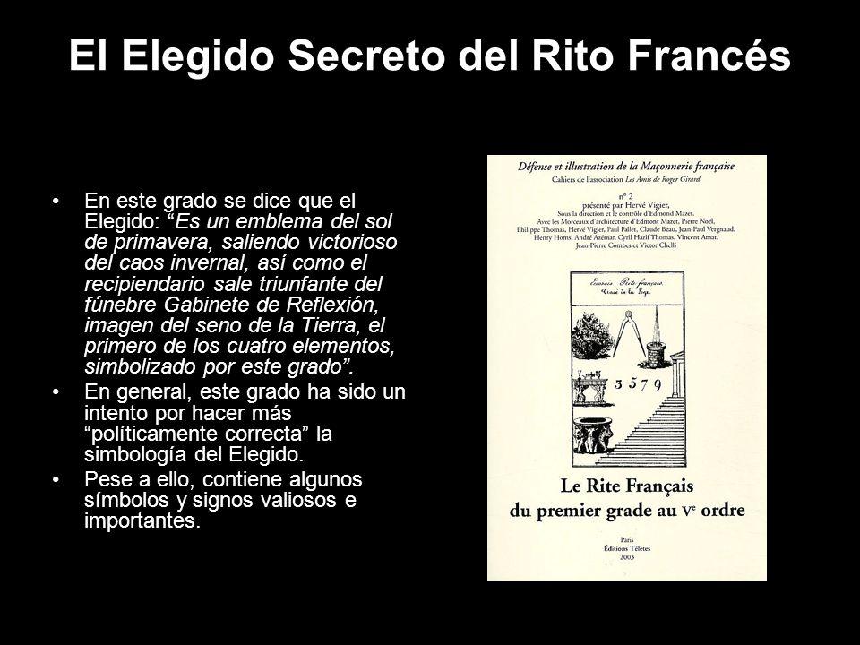 El Elegido Secreto del Rito Francés