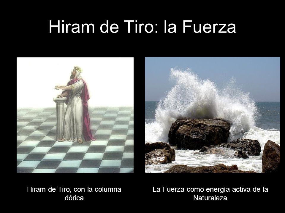 Hiram de Tiro: la Fuerza