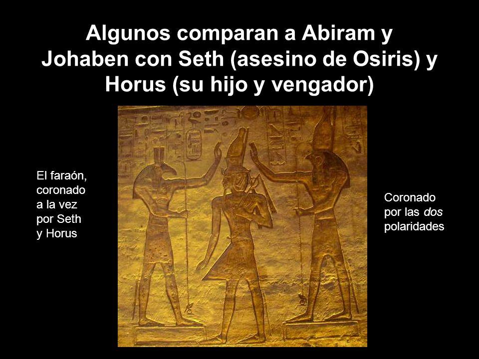 Algunos comparan a Abiram y Johaben con Seth (asesino de Osiris) y Horus (su hijo y vengador)