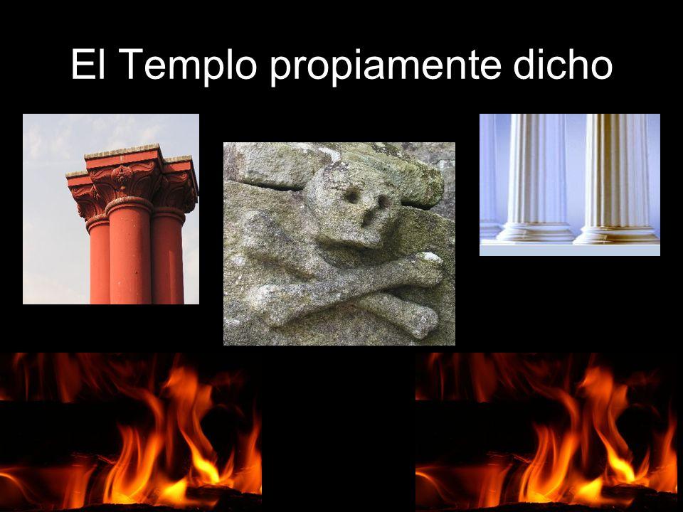 El Templo propiamente dicho