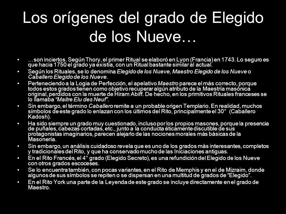 Los orígenes del grado de Elegido de los Nueve…