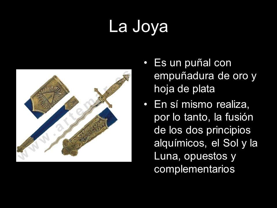 La Joya Es un puñal con empuñadura de oro y hoja de plata