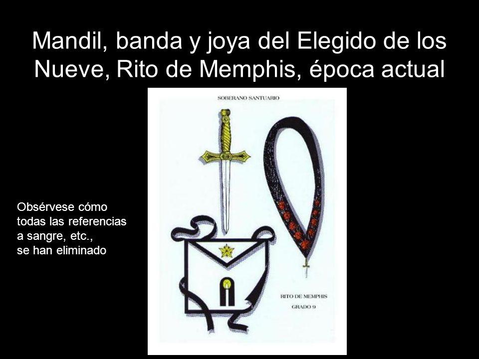 Mandil, banda y joya del Elegido de los Nueve, Rito de Memphis, época actual
