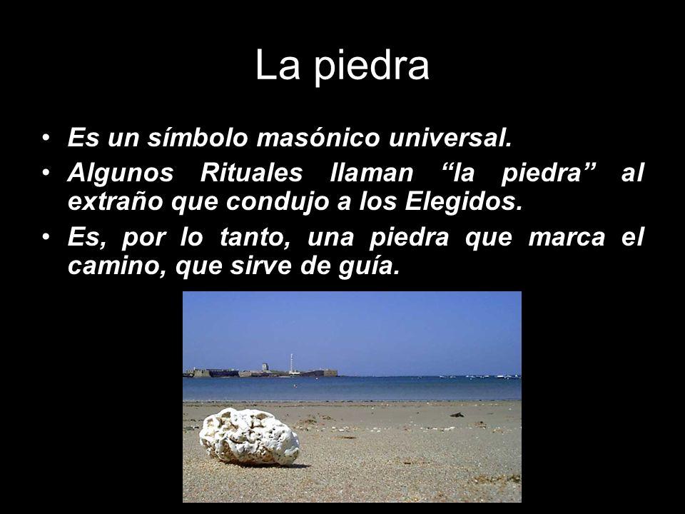 La piedra Es un símbolo masónico universal.