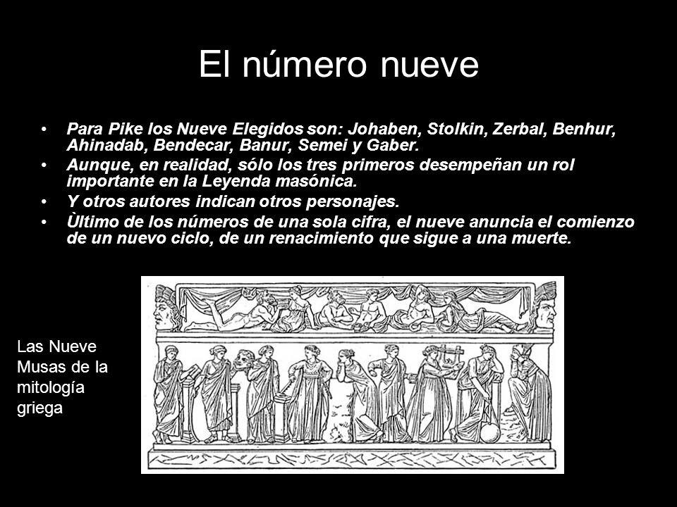 El número nueve Para Pike los Nueve Elegidos son: Johaben, Stolkin, Zerbal, Benhur, Ahinadab, Bendecar, Banur, Semei y Gaber.
