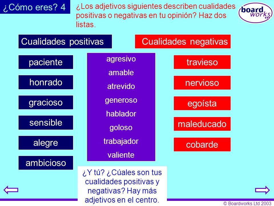 ¿Cómo eres 4 Cualidades positivas Cualidades negativas paciente
