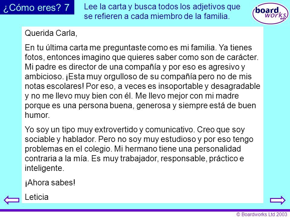 ¿Cómo eres 7 Lee la carta y busca todos los adjetivos que se refieren a cada miembro de la familia.