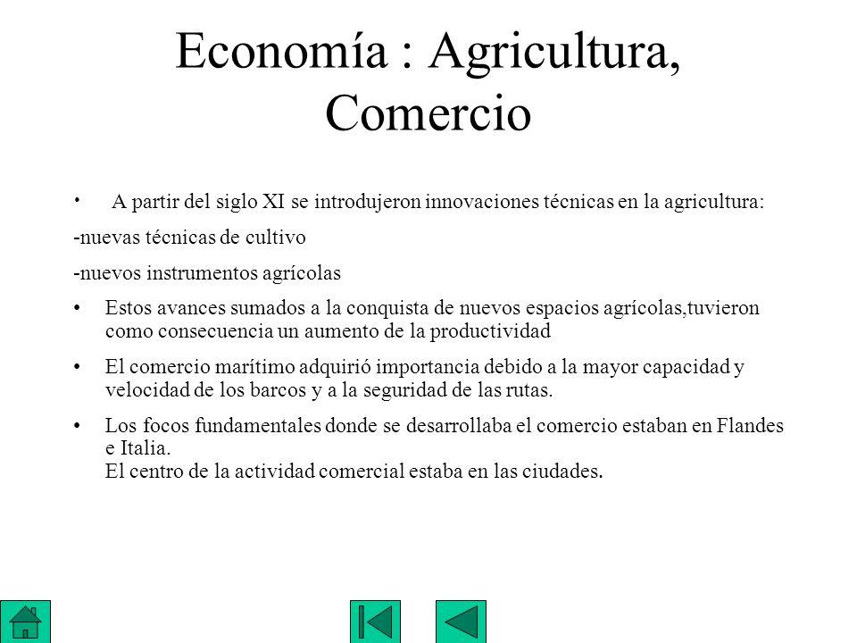 Economía : Agricultura, Comercio