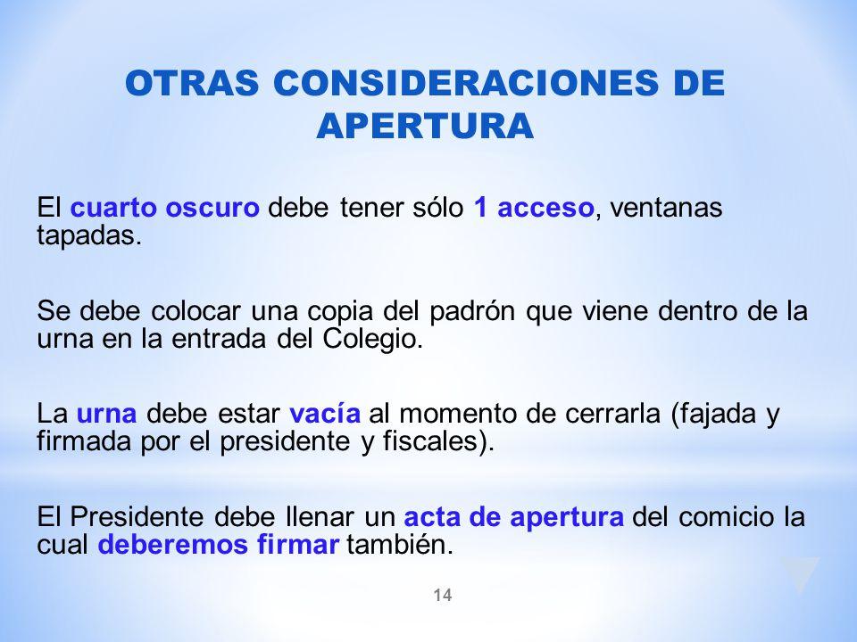 OTRAS CONSIDERACIONES DE APERTURA