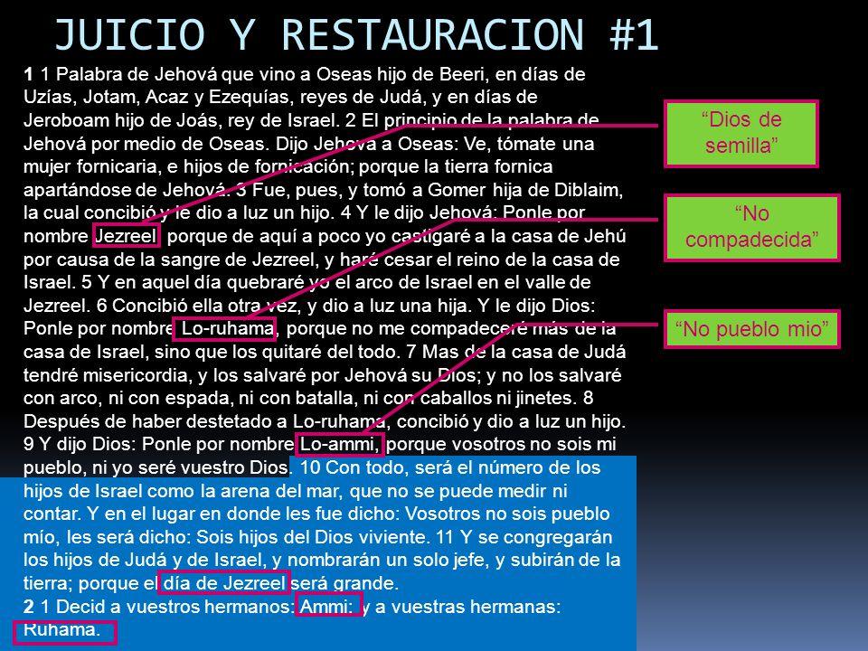 JUICIO Y RESTAURACION #1