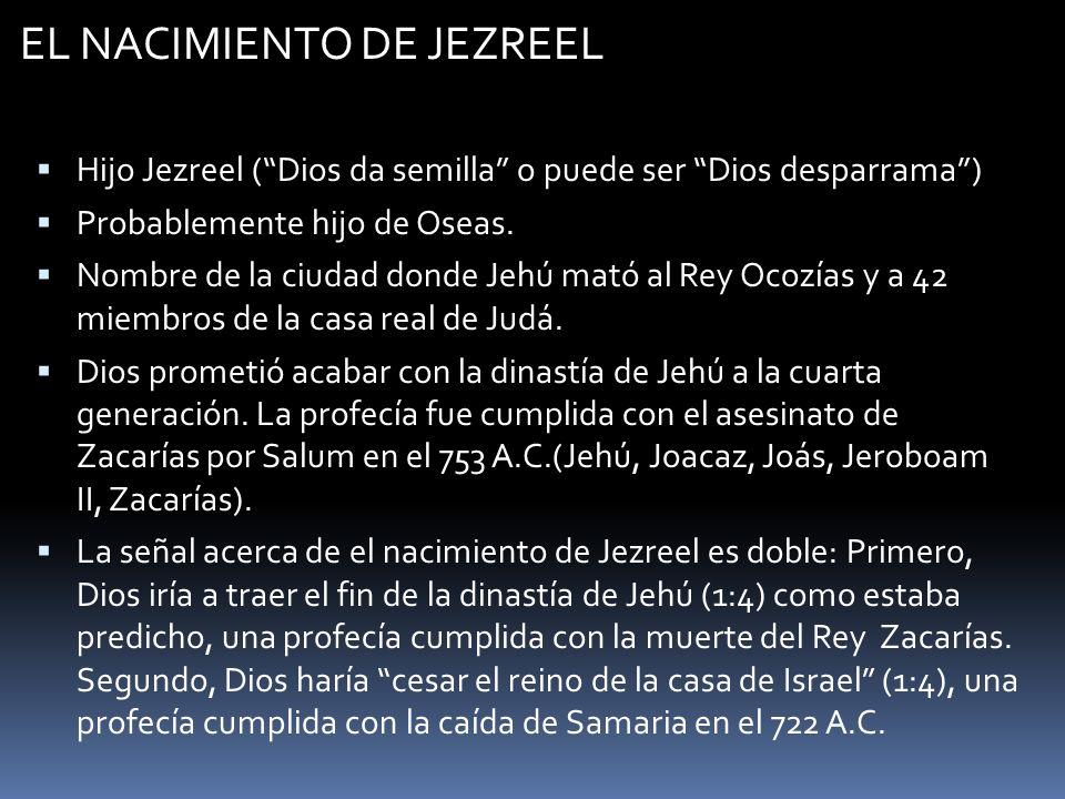 EL NACIMIENTO DE JEZREEL