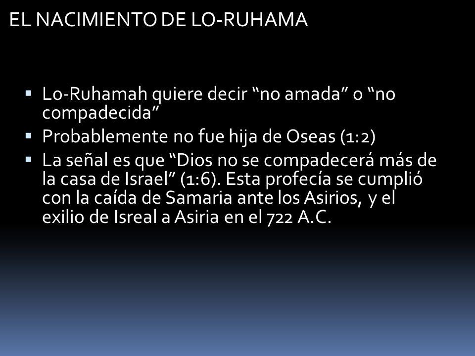 EL NACIMIENTO DE LO-RUHAMA