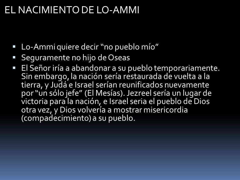 EL NACIMIENTO DE LO-AMMI