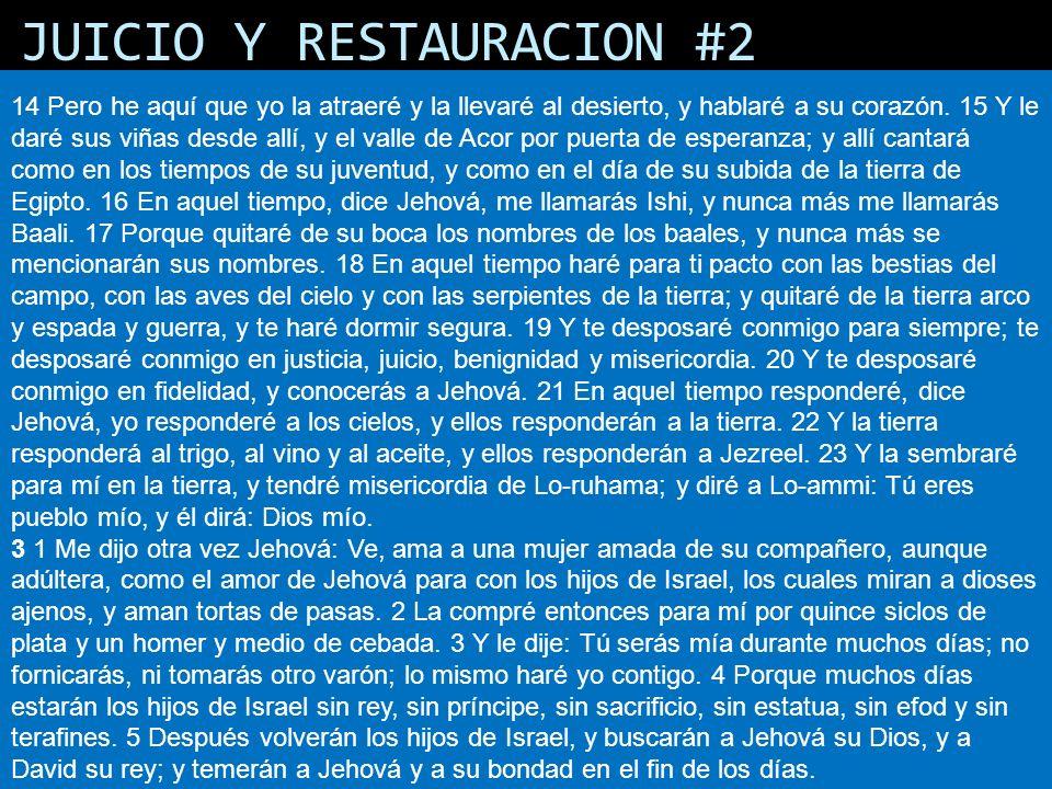 JUICIO Y RESTAURACION #2