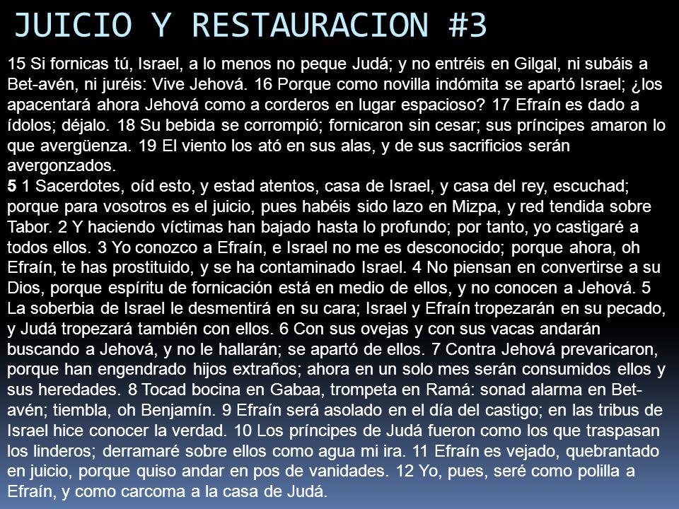 JUICIO Y RESTAURACION #3