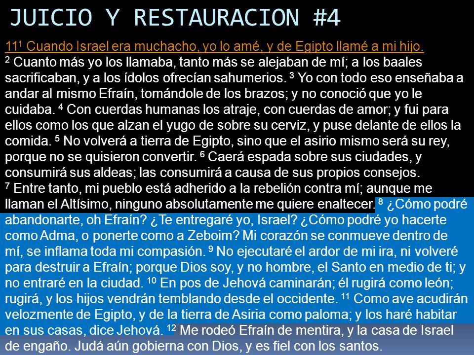 JUICIO Y RESTAURACION #4
