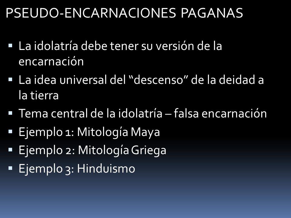 PSEUDO-ENCARNACIONES PAGANAS