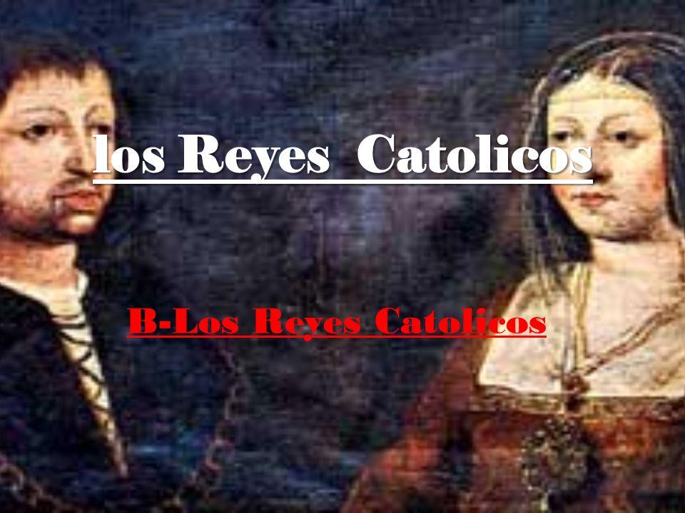 los Reyes Catolicos B-Los Reyes Catolicos