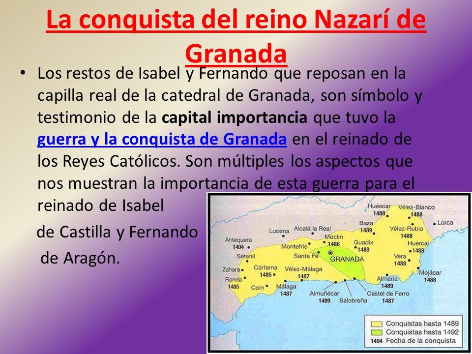 La conquista del reino Nazarí de Granada