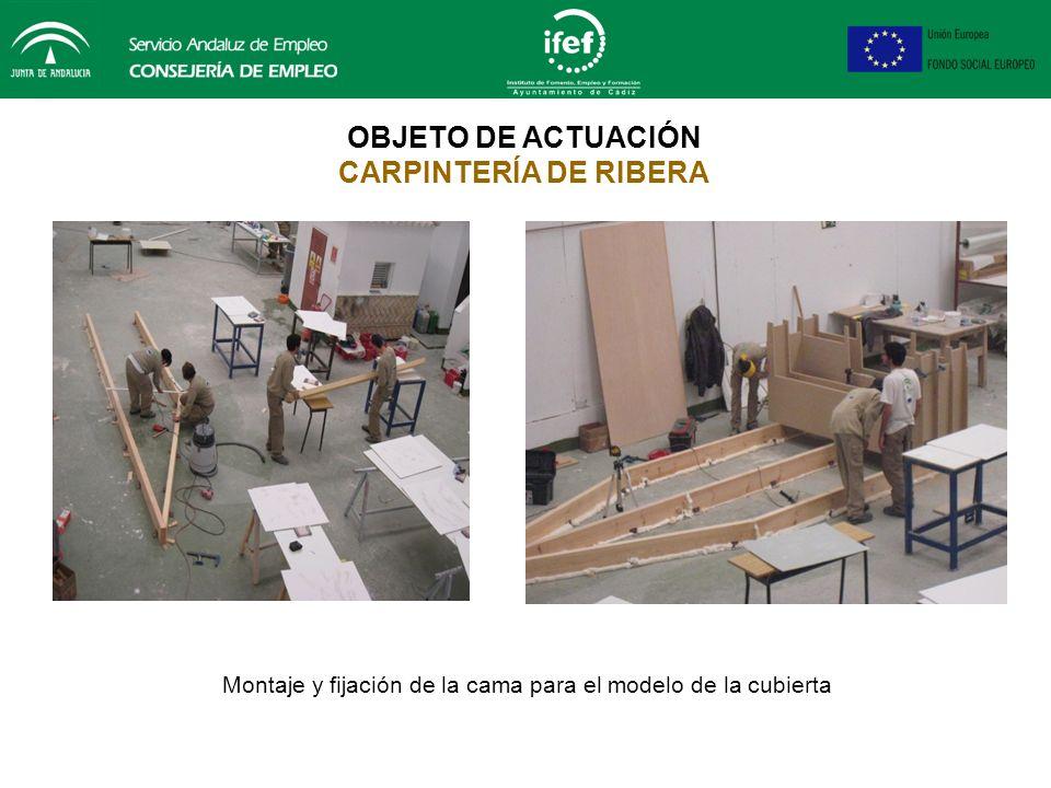 Montaje y fijación de la cama para el modelo de la cubierta