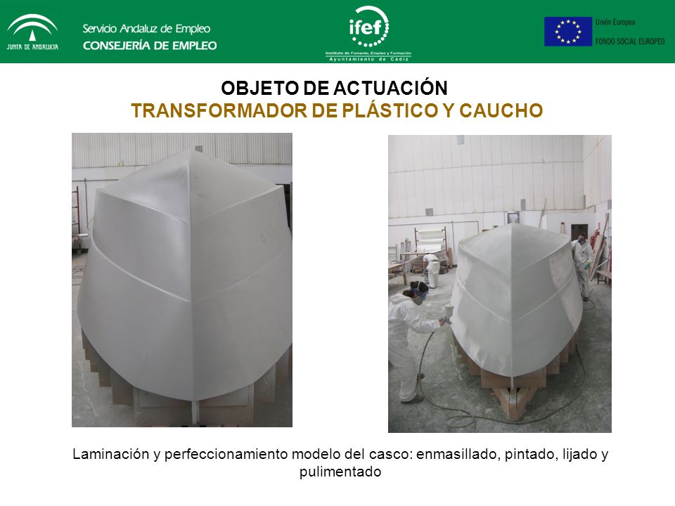 OBJETO DE ACTUACIÓN TRANSFORMADOR DE PLÁSTICO Y CAUCHO